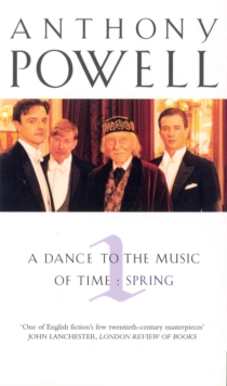 A Dance to the Music of Time : Spring v.1, Paperback Book