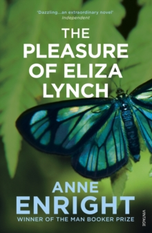 The Pleasure of Eliza Lynch, Paperback
