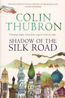 Shadow of the Silk Road, Paperback