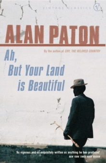Ah, But Your Land is Beautiful, Paperback