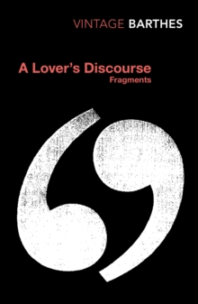 A Lover's Discourse : Fragments, Paperback Book