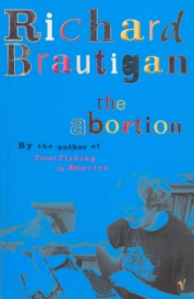 The Abortion, Paperback