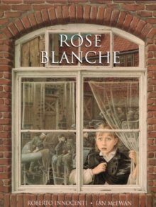 Rose Blanche, Paperback