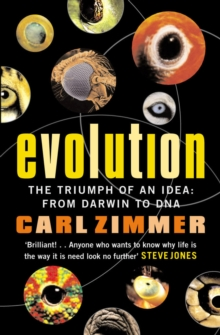 Evolution : The Triumph of an Idea, Paperback Book