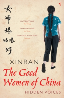 The Good Women of China : Hidden Voices, Paperback