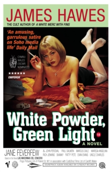 White Powder, Green Light, Paperback