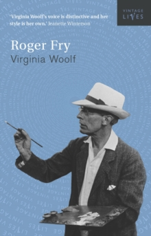 Roger Fry : A Biography, Paperback