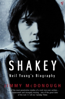 Shakey : Neil Young's Biography, Paperback