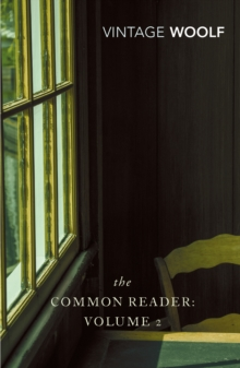 The Common Reader : v. 2, Paperback Book