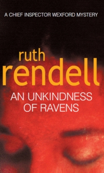 An Unkindness of Ravens : (A Wexford Case), Paperback