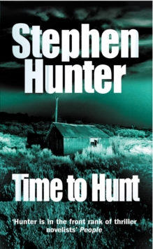 Time to Hunt, Paperback