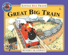 The Little Red Train : Great Big Train, Paperback Book