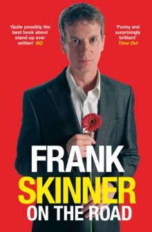 Frank Skinner on the Road : Love, Stand-up Comedy and the Queen of the Night, Paperback Book