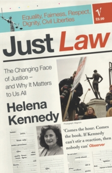Just Law : the Changing Face of Justice - and Why it Matters to Us All, Paperback