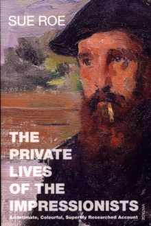 The Private Lives of the Impressionists, Paperback