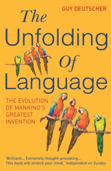 The Unfolding of Language, Paperback