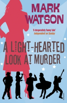 A Light-hearted Look at Murder, Paperback