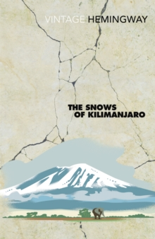 The Snows of Kilimanjaro, Paperback Book