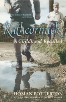 Rathcormick : A Childhood Recalled, Paperback Book