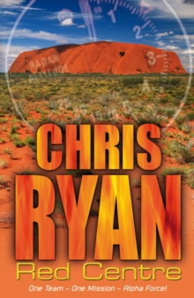Alpha Force: Red Centre : Book 5, Paperback
