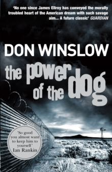 The Power Of The Dog : A explosive collision of crime and politics, love and hate, Paperback Book
