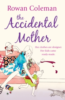 The Accidental Mother, Paperback