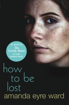 How to be Lost : A Novel, Paperback Book