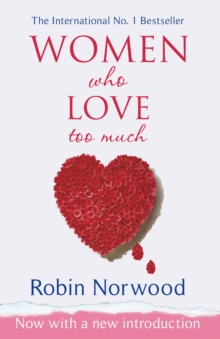 Women Who Love Too Much, Paperback