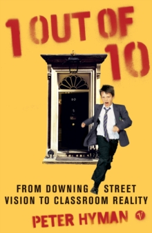 1 Out of 10 : From Downing Street Vision to Classroom Reality, Paperback