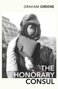 The Honorary Consul, Paperback