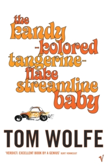 The Kandy-kolored Tangerine-flake Streamline Baby, Paperback