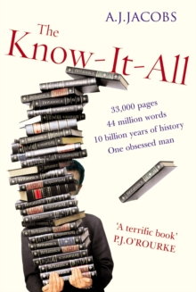 The Know-it-All : One Man's Humble Quest to Become the Smartest Person in the world, Paperback