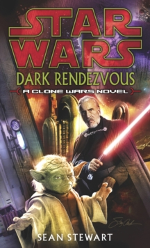 Star Wars: Dark Rendezvous, Paperback Book