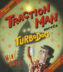 Traction Man Meets Turbodog, Paperback