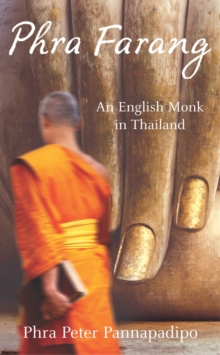 Phra Farang : An English Monk in Thailand, Paperback