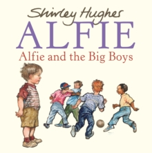 Alfie and the Big Boys, Paperback