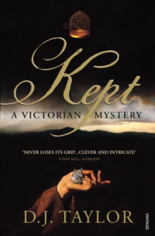 Kept : A Victorian Mystery, Paperback Book