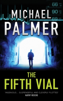 The Fifth Vial : The Latest Unputdownable Thriller from the Bestselling Master of Suspense, Paperback Book