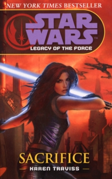 Star Wars: Legacy of the Force V - Sacrifice, Paperback Book