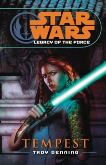 Star Wars: Legacy of the Force III - Tempest, Paperback