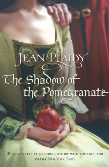 The Shadow of the Pomegranate : (Tudor Saga), Paperback