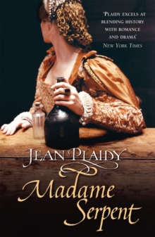 Madame Serpent : (Medici Trilogy), Paperback Book