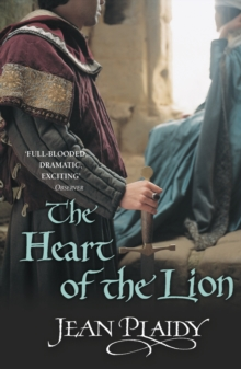 The Heart of the Lion : (Plantagenet Saga), Paperback