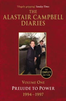 Diaries Volume One : Prelude to Power Volume 1, Paperback