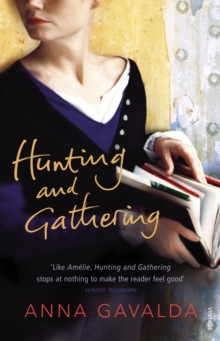 Hunting and Gathering, Paperback
