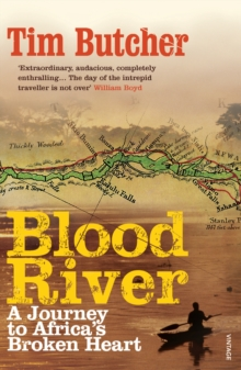 Blood River : A Journey to Africa's Broken Heart, Paperback