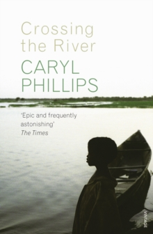 Crossing the River, Paperback