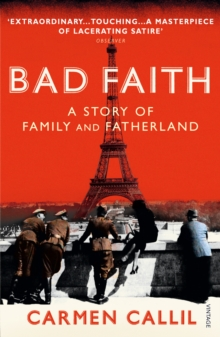 Bad Faith : A History of Family and Fatherland, Paperback