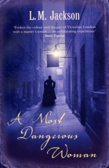 A Most Dangerous Woman : (Sarah Tanner 1), Paperback