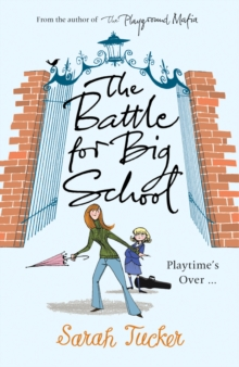 The Battle for Big School, Paperback